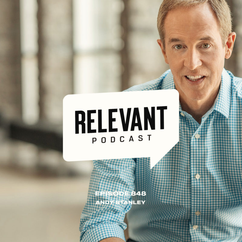 Episode 848: Andy Stanley