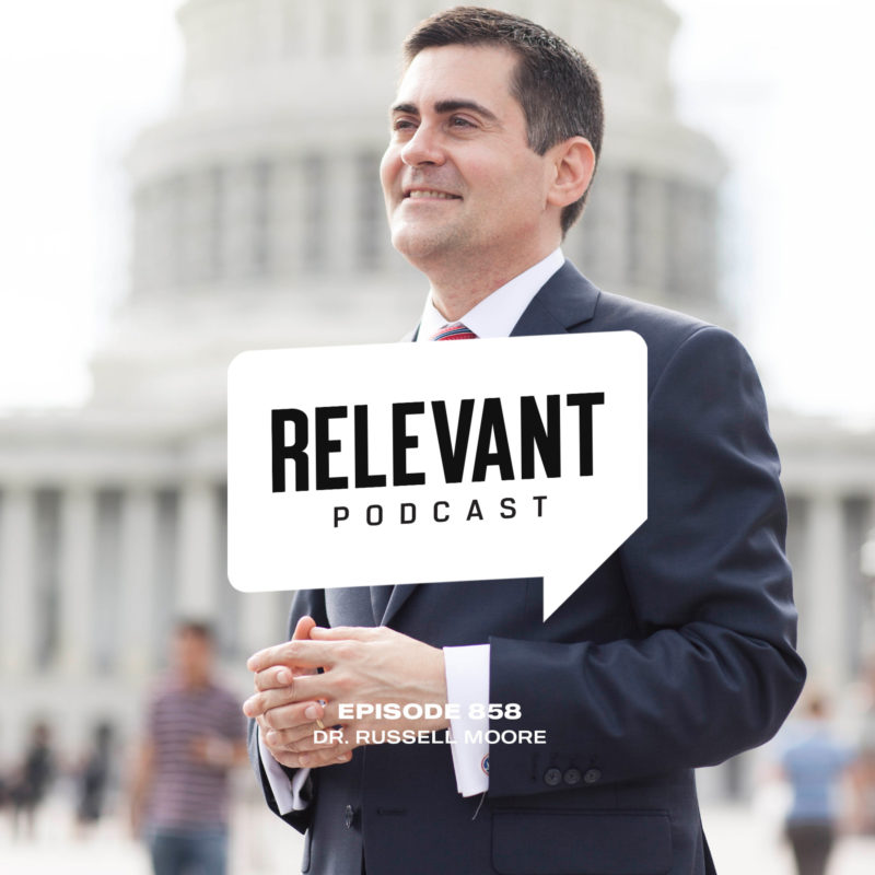 Episode 858: Dr. Russell Moore